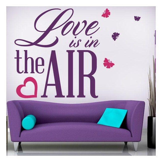 Vinyl decorative phrases Love Is In The Air