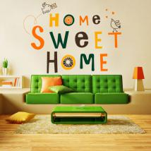 Decorative vinyl and sticker Home Sweet Home