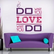 Decorative vinyl Do What You Love