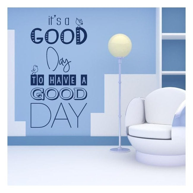 Vinyl decorative phrases Its A Good Day