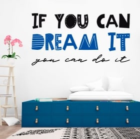 Decorative stickers phrases if you can dream it