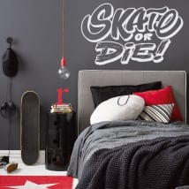 Wall stickers and decals skate or die