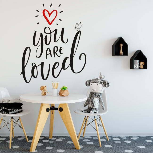 Vinyl and stickers english phrase you are loved