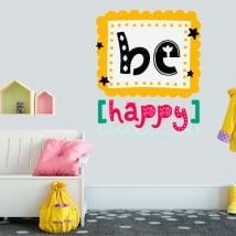 Decorative vinyl and stickers phrase be happy