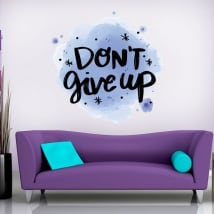 Vinyl and stickers phrase in english don't give up