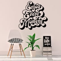 Vinyls and stickers english phrase enjoy every moment